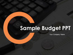 Sample Budget PPT Ppt PowerPoint Presentation Complete Deck With Slides