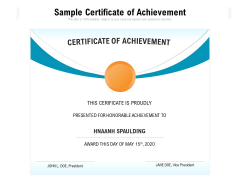 Sample Certificate Of Achievement Ppt PowerPoint Presentation Gallery Guidelines PDF