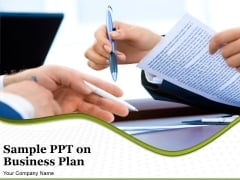 Sample Ppt On Business Plan Ppt PowerPoint Presentation Complete Deck With Slides