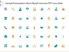 Sample Presentation About Myself Interview Ppt Icons Slide Ppt PowerPoint Presentation Portfolio Guide