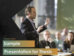 Sample Presentation For Thesis Ppt PowerPoint Presentation Complete Deck With Slides