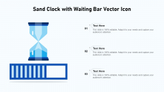Sand Clock With Waiting Bar Vector Icon Ppt Pictures PDF