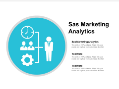 Sas Marketing Analytics Ppt PowerPoint Presentation Model Topics Cpb