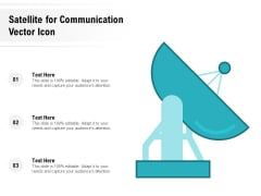 Satellite For Communication Vector Icon Ppt PowerPoint Presentation Gallery Graphics Pictures PDF