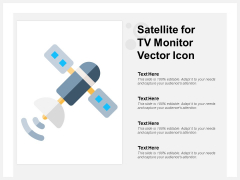 Satellite For Tv Monitor Vector Icon Ppt PowerPoint Presentation Model Ideas
