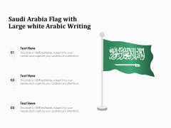 Saudi Arabia Flag With Large White Arabic Writing Ppt PowerPoint Presentation Designs PDF