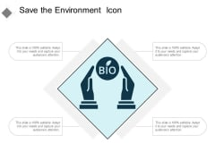 Save The Environment Icon Ppt PowerPoint Presentation File Display
