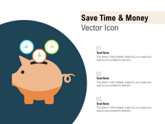 Save Time And Money Vector Icon Ppt PowerPoint Presentation Infographics Elements