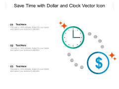 Save Time With Dollar And Clock Vector Icon Ppt PowerPoint Presentation File Inspiration PDF