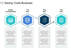 Saving Costs Business Ppt PowerPoint Presentation Ideas Cpb