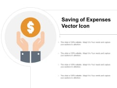 Saving Of Expenses Vector Icon Ppt PowerPoint Presentation Ideas Slide Portrait