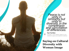 Saying On Cultural Diversity With Woman Image Ppt PowerPoint Presentation Gallery Icons PDF