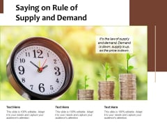 Saying On Rule Of Supply And Demand Ppt PowerPoint Presentation File Infographics PDF