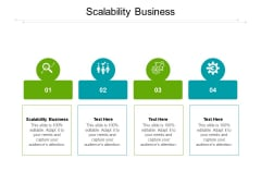 Scalability Business Ppt PowerPoint Presentation Ideas Cpb