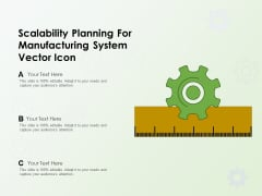 Scalability Planning For Manufacturing System Vector Icon Ppt PowerPoint Presentation Outline Layout Ideas PDF