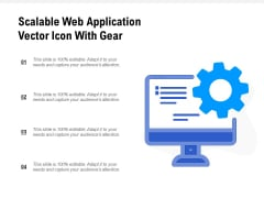 Scalable Web Application Vector Icon With Gear Ppt PowerPoint Presentation Inspiration Diagrams PDF