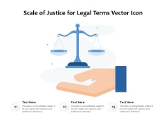 Scale Of Justice For Legal Terms Vector Icon Ppt PowerPoint Presentation Gallery Graphics PDF