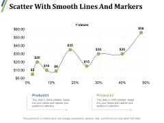 Scatter With Smooth Lines And Markers Ppt PowerPoint Presentation Outline Inspiration