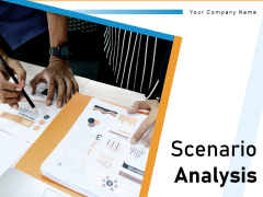 Scenario Analysis Assessment Evaluate Business Ppt PowerPoint Presentation Complete Deck
