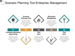 Scenario Planning Tool Enterprise Management Commerce Business Opportunity Ppt PowerPoint Presentation Styles Layouts