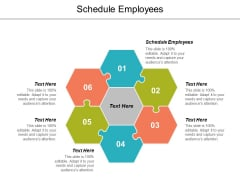 Schedule Employees Ppt Powerpoint Presentation Infographics Master Slide Cpb