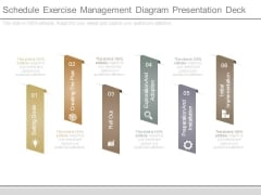 Schedule Exercise Management Diagram Presentation Deck