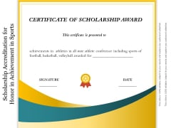 Scholarship Accreditation For Honor In Achievement In Sports Ppt PowerPoint Presentation Icon Gallery PDF