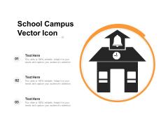 School Campus Vector Icon Ppt PowerPoint Presentation Icon Deck PDF