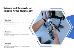 Science And Research For Robotic Arms Technology Ppt PowerPoint Presentation File Demonstration PDF