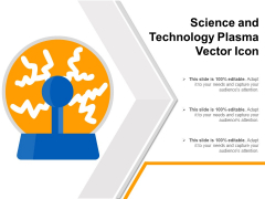 Science And Technology Plasma Vector Icon Ppt PowerPoint Presentation File Maker PDF