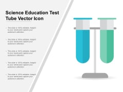 Science Education Test Tube Vector Icon Ppt PowerPoint Presentation Pictures Graphics Design