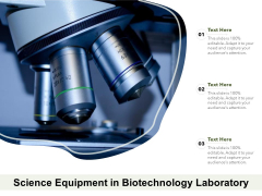 Science Equipment In Biotechnology Laboratory Ppt PowerPoint Presentation Pictures Examples PDF