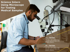 Science Intern Using Microscope For Testing Medical Samples Ppt PowerPoint Presentation Professional Structure PDF