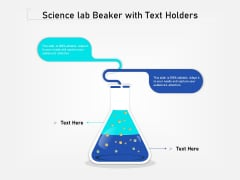 Science Lab Beaker With Text Holders Ppt PowerPoint Presentation Infographics Images PDF