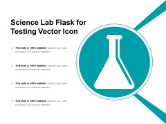 Science Lab Flask For Testing Vector Icon Ppt PowerPoint Presentation Styles Graphics Tutorials PDF