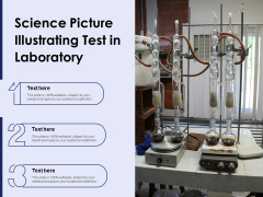 Science Picture Illustrating Test In Laboratory Ppt PowerPoint Presentation Layouts Design Templates PDF
