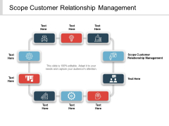 Scope Customer Relationship Management Ppt PowerPoint Presentation Inspiration Graphic Tips Cpb
