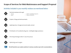 Scope Of Services For Web Maintenance And Support Proposal Ppt PowerPoint Presentation Infographics Rules