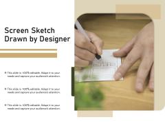 Screen Sketch Drawn By Designer Ppt PowerPoint Presentation Model Shapes PDF