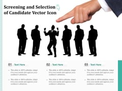 Screening And Selection Of Candidate Vector Icon Ppt PowerPoint Presentation Infographics Icons PDF