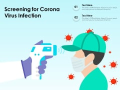 Screening For Corona Virus Infection Ppt PowerPoint Presentation File Model PDF