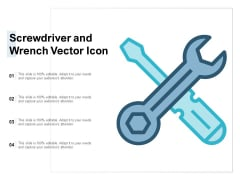 Screwdriver And Wrench Vector Icon Ppt PowerPoint Presentation Inspiration Graphics Pictures