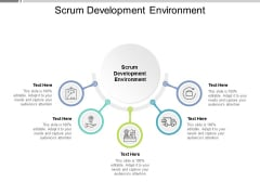 Scrum Development Environment Ppt PowerPoint Presentation Outline Layout Cpb