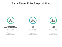 Scrum Master Roles Responsibilities Ppt PowerPoint Presentation Icon Summary Cpb