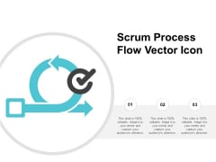 Scrum Process Flow Vector Icon Ppt PowerPoint Presentation Show Good