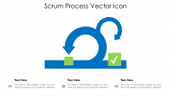 Scrum Process Vector Icon Ppt Styles Model PDF