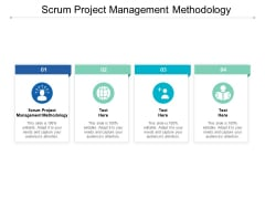 Scrum Project Management Methodology Ppt PowerPoint Presentation Icon Influencers Cpb