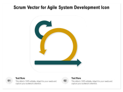Scrum Vector For Agile System Development Icon Ppt PowerPoint Presentation Portfolio Designs PDF