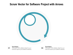 Scrum Vector For Software Project With Arrows Ppt PowerPoint Presentation Infographics Example Topics PDF