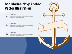 Sea Marine Navy Anchor Vector Illustration Ppt PowerPoint Presentation Infographics Slides PDF